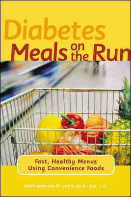 Diabetes Meals on the Run By Wedman-St. Louis, Betty