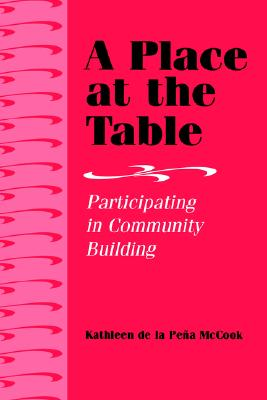 A Place at the Table By McCook, Kathleen De LA Pena